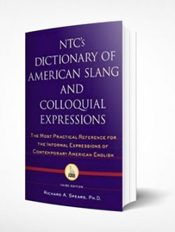 14_NTC's-Dictionary-of-American-Slang-and-Colloquial-Expressions_Richard-Spears_McGraw-Hill_3rd-ed_Real-Scien