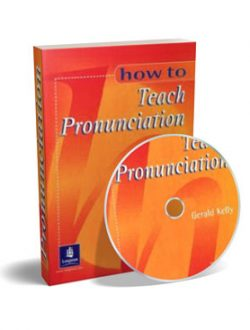 043--How-To-Teach-Pronunciation_Gerald-Kelly_2001_(with-Audio)_Real-Science-Library---Бесплатные-материалы_